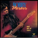 bobby parker - bent out of shape CD 1993 black top 11 tracks used mint
