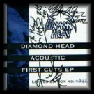 diamond head - acoustic first cuts ep limited edition no: 0556 CD 2002 4 tracks