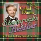 cahal dunne - shamrocks & heather CD 18 tracks new factory sealed