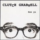clutch grabwell - see ya CD 14 tracks used mint