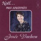josee vachon - noel ... mes souvenirs CD 1994 cevon musique new