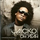 jaicko - oh yeah CD single 2009 capitol 2 track used mint
