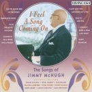 songs of jimmy mchugh - i feel a song coming on CD 2003 sanctuary 25 tracks used mint