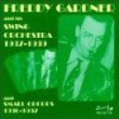 freddy gardner and his swing orchestra 1937 - 1939 and small groups 1936 - 1937 CD 1998 harlequin
