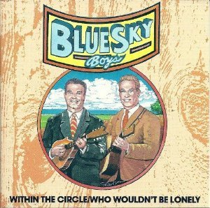 blue sky boys - within the circle / who wouldn't be lonely CD BSR 24 tracks used mint
