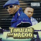 timbaland and magoo welcome to our world CD 1997 atlantic used mint