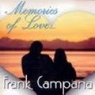frank campana - memories of love CD 2002 darryl kennedy music used mint