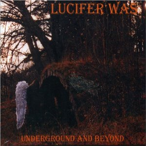 lucifer was - underground and beyond CD 1997 2005 transubstans 4 tracks used mint
