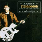george thorogood & the destroyers - anthology CD 2-discs 2000 EMI capitol used mint
