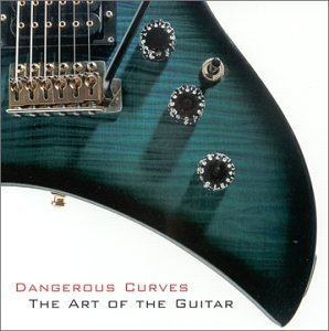 dangerous curves - the art of the guitar CD 2000 museum music used mint