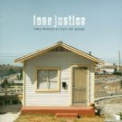 lone justice - this world is not my home CD 1999 geffen 17 tracks used mint