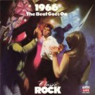 classic rock 1966 the beat goes on - various artists CD 1988 time life warner 22 tracks new