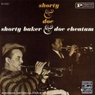 shorty baker & doc cheatam - shorty & doc CD 1994 fantasy ojc 6 tracks used mint