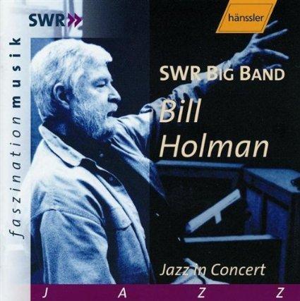 bill holman - jazz in concert CD 1993 2002 hanssler 9 tracks used mint