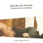 jonathan byrd & dromedary - the sea and the sky CD 2004 waterbug 12 tracks used