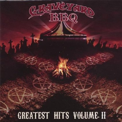 graveyard BBQ - greatest hits volume II CD 2007 dirtcore 14 tracks new