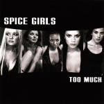 spice girls - too much CD single 1997 virgin 4 tracks used mint
