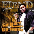 fiend presents go hard or go home CD 2004 fiend 18 tracks used mint