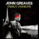 john greaves - parrot fashions CD 1997 blueprint EU 9 tracks used mint