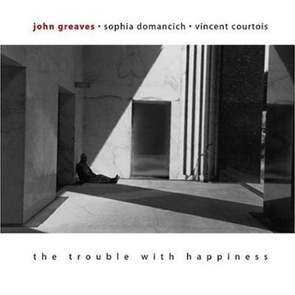 john greaves - trouble with happiness CD 2003 le chant du monde 11 tracks new
