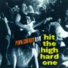 popa chubby live - hit the high hard one CD 1996 prime laughing bear 12 tracks used