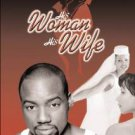 his woman his wife - tony terry + malik yoba DVD soul theatre 116 minutes used