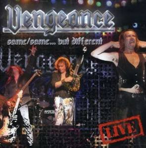vengeance - same / same ... but different CD 2008 metal heaven 10 tracks used mint