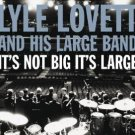 lyle lovett and his large band - it's not big it's large CD 2007 curb12 tracks used mint