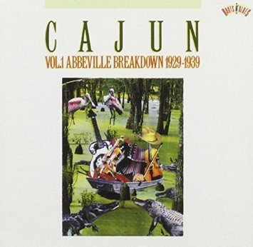cajun vol. 1 Abbeville Breakdown 1929-1939 - various artists CD 1990 columbia 22 tracks used mint