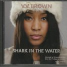 v. v. brown - shark in the water CD single 2009 universal 2 tracks used mint