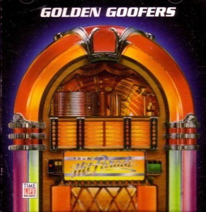 your hit parade - golden goofers CD 1993 MCA time life 24 tracks used mint