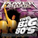 vh1 - power ballads the big 80's - various artists CD 1999 rhino 16 tracks used mint