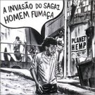 planet hemp - a invasao do sagaz homem fumaca CD chaos