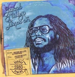jacob miller - jacob miller lives on CD 2008 VP music 17 north parade 10 tracks used mint