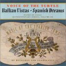 voice of the turtle - balkan vistas spanish dreams CD 1991 titanic records 20 tracks used mint