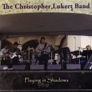 the christopher lukert band - playing in shadows CD 13 tracks used mint