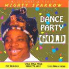 mighty sparrow - dance party gold CD 2000 BLS RIAA 10 tracks used mint