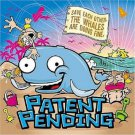 patent pending - save each other the whales are doing fine CD + DVD 2006 we put out records