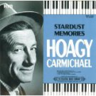 hoagy carmichael - stardust memories CD 1991 MCA beautiful music 20 tracks used mint