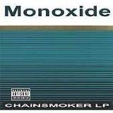 monoxide - chainsmoker LP CD 2004 psychopathic 14 racks used mint