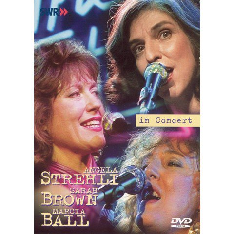 in concert - ohne filter - angela strehli sarah brown marcia ball DVD 2003 in-akustik 14 tracks used