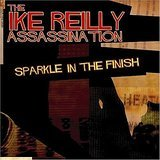 ike reilly assassination - sparkle in the finish CD 2004 rock ridge music 11 tracks used mint