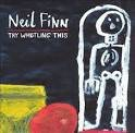 neil finn - try whistling this CD 1998 sony work 13 tracks used near mint