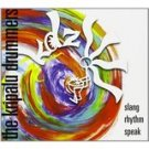 kripalu drummers - slang rhythm speak CD 2007 KDZ 12 tracks used
