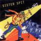 sister spit - i spit on your country - words from 97 roadshow CD mouth almighty used mint