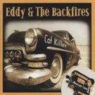 eddy & the backfires - cat killer CD 2006 rhythm bomb germany 15 tracks + video used mint
