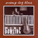 mike dowling - swamp dog blues CD 1995 strictly country 14 tracks used mint