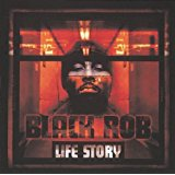 black rob - life story CD 2000 bad boy 21 tracks used mint