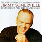 jimmy somerville - singles collection 1984 / 1990 CD 1990 FFRR london 17 tracks used mint