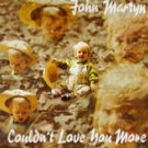 john martyn - couldn't love you more CD 1992 permanent records 15 tracks new